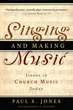 Singing and Making Music, by Paul S. Jones