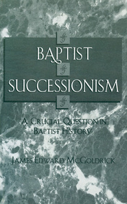 Baptist Successionism