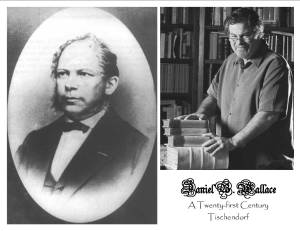 Constantin Von Tischendorf (r); Daniel B. Wallace (l)