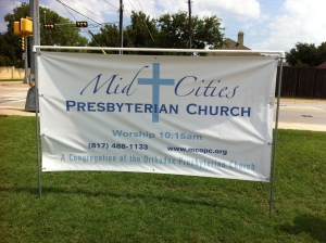 The most recent incarnation of the banner which announced the presence of a congregation of Orthodox Presbyterians in Bedford, Texas--for only a few hours each Sunday morning over a period of about eight years.
